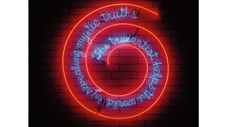 "Neonkunst: ""The true artist helps the world by revealing mystic truths"" von Bruce Nauman."