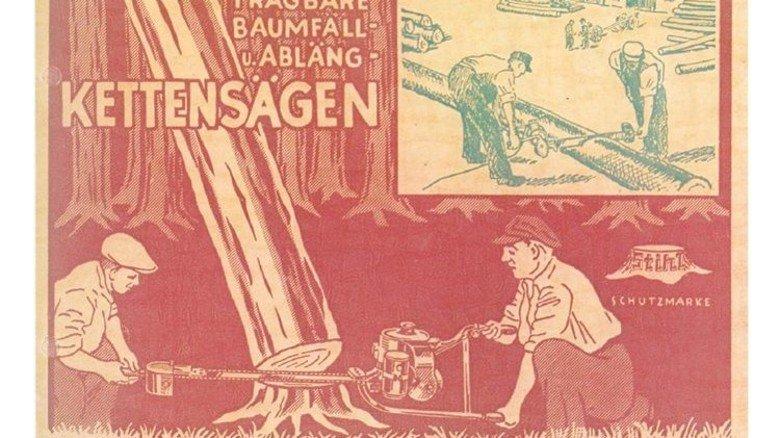 Die Säge muss zu Baum: Historisches Werbebild mit den ersten Stihl-Sägen aus den 1920er Jahren. Foto: Werk